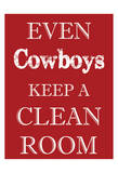 Cowboys Clean Room Poster by Taylor Greene