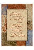 Achieve Your Dreams Prints by Jace Grey
