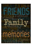 Friends Family Memories Pósters por Taylor Greene