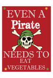 Pirate Must Eat Posters by Taylor Greene
