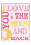 To The Moon and Back Pink Prints by Taylor Greene