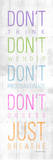 Dont Posters by Jace Grey