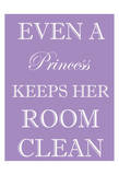 Princess Clean Room Posters by Taylor Greene