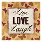 Live Love Laugh Posters by Taylor Greene