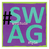 Swag Prints by Taylor Greene