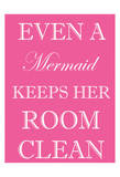 Mermaid Clean Room Posters by Taylor Greene
