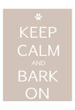 Keep calm Dog Print by Kristin Emery