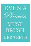 Princess Must Brush Prints by Taylor Greene
