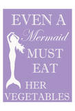 Mermaid Must Eat Poster by Taylor Greene