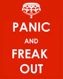 Panic and Freak Out Tin Sign Tin Sign