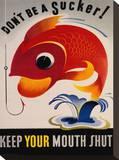 Keep Your Mouth Shut Reproduction sur toile tendue
