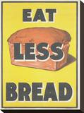Eat Less Bread Stretched Canvas Print