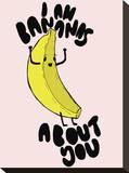 I Am Bananas About You Stretched Canvas Print