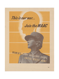 Center Warshaw Collection Poster. Women: Army Auxiliary Corps United States Arm Giclee Print