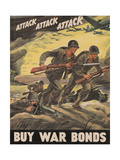 Center Warshaw Collection, Treasury Poster. ATTACK ATTACK ATTACK! BUY WAR BONDS. Giclee Print