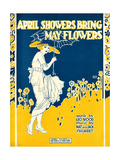 "Sheet Music Covers: ""April Showers Bring May Flowers"" Music by N. and J. Sh Giclee Print"