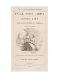Smithsonian Libraries: Title Page from Uncle Tom's cabin Giclee Print