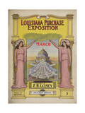 World's Fair: Louisiana Purchase Exposition March Giclee Print