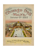 World's Fair: Chicago Day Waltz, October 9th, 1893 Giclee Print