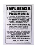 Public Health Poster Relating to the Spanish Flu Epidemic in Chicago During the Fall of 1918 Posters