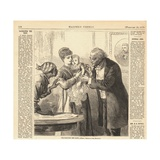 Vaccinating the Baby Against Smallpox in New York Ca. 1870, from Harper's Weekly Premium Giclee Print