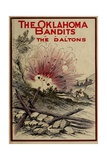 The Oklahoma Bandits, The Daltons, Popular Novel of 1911 Prints