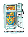 Hold Steady - Fridge Serigraph by  Methane Studios