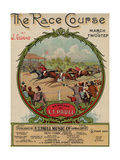"Sheet Music Covers: ""The Race Course"" Composed by Jack Glogau and Arranged by E. T. Paull, 1910 Giclee Print"