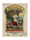 "Sheet Music Covers: ""Roxala"" Composed by Ion Arnold, 1901 Giclee Print"