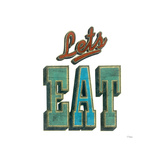 Let's Eat Giclee Print by Barry Goodman