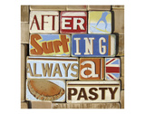 After Surfing Always a Pasty Giclee Print