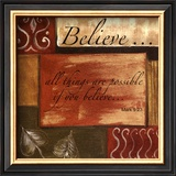Words to Live By: Believe Posters by Debbie DeWitt