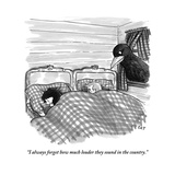 """""""I always forget how much louder they sound in the country."""" - New Yorker Cartoon Premium Giclee Print by Carolita Johnson"""