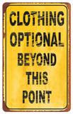 Clothing Optional Tin Sign Tin Sign