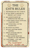 Cat Rules Tin Sign Blikskilt