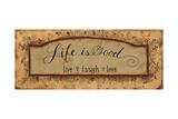 Life Is Good Premium Giclee-trykk av Pamela Smith