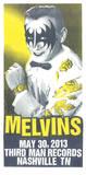 Melvins Serigraph by  Print Mafia