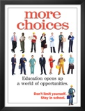More Choices Posters