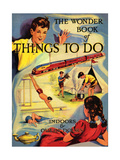 1950s UK The Wonder Book of Things to Do Book Cover Print