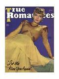 True Romances Magazine - June 1941 - Lana Turner Let Me Kiss You Again Prints