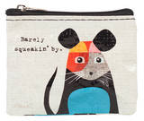 Barely Squeakin' By Coin Purse Coin Purse
