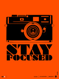 Stay Focused Poster Poster von  NaxArt