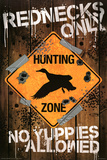 Rednecks Only Hunting Sign Posters