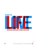 Do What You Love Poster Print by  NaxArt