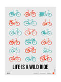 NaxArt - Life is a Wild Ride Poster III - Poster