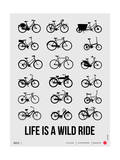 Life is a Wild Ride Poster I Prints by  NaxArt