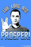 Sheldon Big Bang Theory Live Long and Prosper TV Poster Poster
