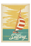 I'd Rather Be Sailing Plakater af Anderson Design Group