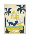 Made In The Shade Giclee Print by  Anderson Design Group