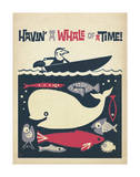 Havin' A Whale Of A Time! Posters by  Anderson Design Group